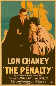 """""""The Penalty"""" (1920) directed by Wallace Worsley, starred Lon Chaney"""