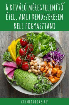 Egészséges táplálkozás - 6 kiváló méregtelenítő étel, amit rendszeresen kell fogyasztani