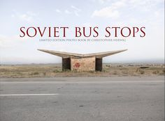 An obsession - brutal, beautiful bus stop design of the former Soviet states