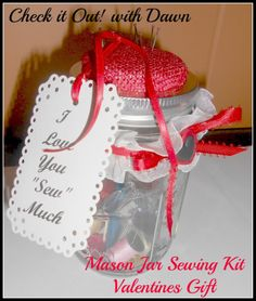 Check it Out! with Dawn: #TBCCrafters Craft Hop - Mason Jar Sewing Kit Valentines Gift
