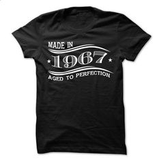 MADE IN 1967 AGED TO PERFECTION 2 - #formal shirt #hoodies for teens. ORDER NOW => https://www.sunfrog.com/Birth-Years/MADE-IN-1967-AGED-TO-PERFECTION-2.html?68278