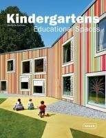 Kindergartens : educational spaces, 2011.