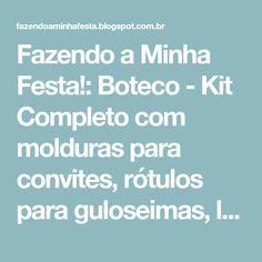 Fazendo a Minha Festa!: Boteco - Kit Completo com molduras para convites, rótulos para guloseimas, lembrancinhas e imagens!