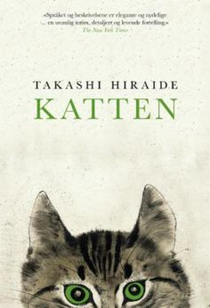 De kat by Takashi Hiraide - Books Search Engine Book Club Books, My Books, Enough Book, Reading Challenge, Download, Book Publishing, Love Book, Writing A Book, Cat Love