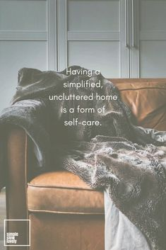 Clutter Free Self Care Minimal Living, Simple Living, Slow Living, Note To Self, Best Self, Motivation, Getting Organized, Self Improvement, Self Care