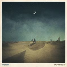 Speakers in Code: Album Review | Lord Huron - Lonesome Dreams
