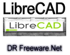 LibreCAD 2.0.1 For Windows Free Download | DR Freeware