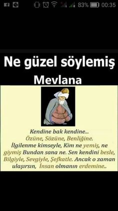 #mevlana #corekotuyagi   Mevlana - The Words, Cool Words, Top Quotes, Good Life Quotes, Muslim Pray, Word Sentences, Life Changing Quotes, Allah Islam, Looking For Love