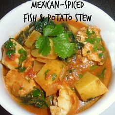Mexican-spiced Fish & Potato Stew