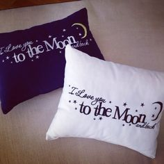 I love you to the moon and back ... Handmade pillows ...