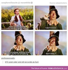 The Wizard of Oz - FunSubstance Wizard Of Oz Memes, Wizard Of Oz 1939, I Dont Know You, Some Things Never Change, Best Of Tumblr, Thing 1, I Movie, Movie Scene, Funny Photos