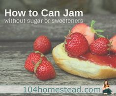 1 to 1. That's the average ratio of fruit to sugar in most jam recipes. Can you make a delicious jam without sugar or sweetener? Why yes you can!