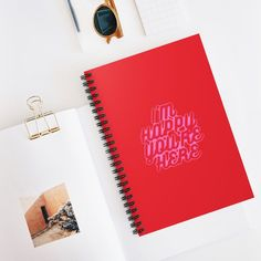 I'm Happy You're Here Red Spiral Notebook - Ruled Line - Spiral Notebook