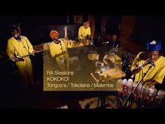 (6) RA Sessions: KOKOKO! - Tongos'a / Tokoliana / Malembe - YouTube