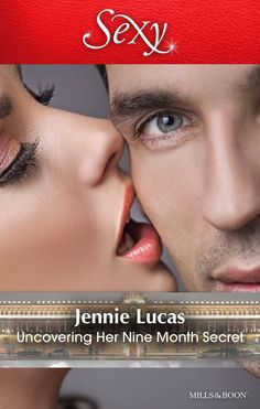 Mills & Boon : Uncovering Her Nine Month Secret - Kindle edition by Jennie Lucas. Literature & Fiction Kindle eBooks @ Amazon.com.
