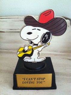 Cowboy Snoopy Trophy I Can't Stop Loving You