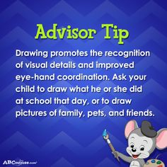 Advisor Tip: Drawing promotes the recognition of visual details and improved eye-hand coordination. #advisortip #drawing #ABCmouse