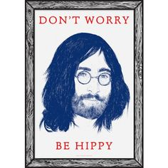 Don't worry - Be Hippy