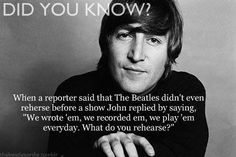 Well he has a point lol it's not like today's artists where they have 40 tech support people backstage it's just 4 guys with some instruments xxx Beatles Funny, Les Beatles, Great Bands, Cool Bands, The Quarrymen, Answer To Life, Across The Universe, The Fab Four, My Music