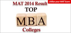 MAT 2014 Result has been declared on 23 dec 2014. MAT Colleges List which accept MAT Score
