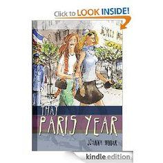 That Paris Year by Joanna Biggar (625kb/481p) #Kindle #READ