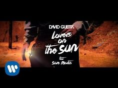 David Guetta - lanza su nuevo tema ' Lovers On The Sun' (Official Audio) ft Sam Martin