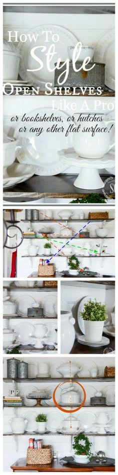 TIPS FOR STYLING OPEN SHELVES. Here's how you can style shelves like a pro!