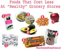 "Foods That Cost Less At The ""Health Food"" Stores"