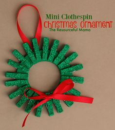 Homemade Kid Ornament for Christmas  This simple Christmas Wreath Ornament for kids using mini clothespins is kicking off our 30 days. we have teamed up with a group of bloggers to bring you 30 days of homemade kid ornaments.  Each day a new blogger will feature an ornament that they have been working on for Christmas. Hosted by The Resourceful Mama...