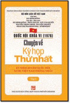 Quốc Hội Việt Nam Tập 5-Chuyện Về Kỳ Họp Thứ Nhất (NXB Tổng Hợp 2016) - Hà Minh Hồng, 146 Trang | Sách Việt Nam
