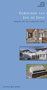 Gebouwen van Jan de Jong | Uitgeverij Architext
