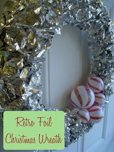 This Retro Foil Wreath is totally cool!