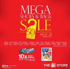 The MEGA Shoes & Bags SALE happens from February 25 to 28, 2016 at MegaTrade Halls 1 and 2, SM MegaMall!  Enjoy up to 50% OFF* on your favorite shoes and bag brands!  SM Advantage, SM Prestige, and BDO Rewards cardholders get 10x points on February 25 from 10AM to 12NN only.  http://mypromo.com.ph/