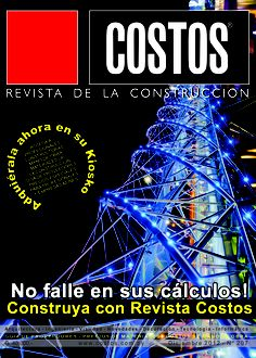 Revista Costos 207 -Diciembre/2012: Ahora en su kiosco favorito. NO CONSTRUYA SIN CONSULTARLA. ACCEDA A TODOS LOS PRECIOS DE MATERIALES Y MANO DE OBRA Y TODOS LOS RUBROS DE LA CONSTRUCCIÓN.