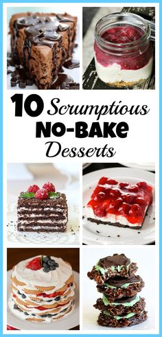 You don't have to heat up your kitchen to create a delicious dessert! Take a look at these 10 scrumptious no-bake desserts! They're so easy to put together! | dessert recipes, food, chocolate