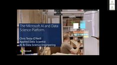 Recorded Webinar: Introduction to the Microsoft AI and Data Science Platform by Chris Testa-O Neill