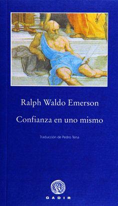 Confianza en uno mismo. Ralph Waldo Emerson