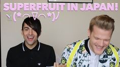 SUPERFRUIT IS IN JAPAN! o((*^▽^*))o