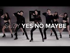 수지(Suzy) - Yes No Maybe / Mina Myoung Choreography - YouTube
