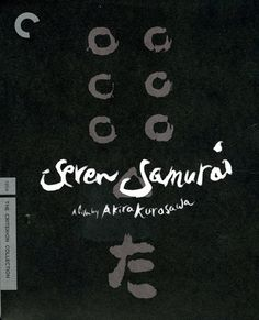 Seven Samurai Criterion Collection Blu ray Review: A Cinematic Masterpiece of Epic Proportions   Cinema Sentries