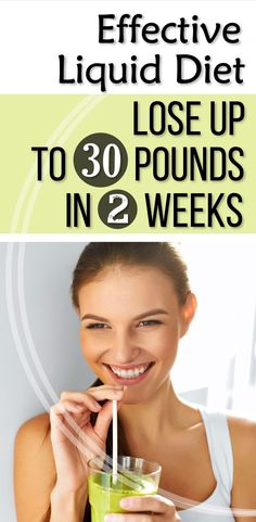 Effective Liquid Diet That Will Help You Lose Up To 30 Pounds In 2 Weeks