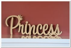 Custom made freestanding wooden   word Princess wit a crown. Made in raw(unpainted) 16mm thick MDF.   If you need something like this to be done please follow the link below http://www.decoroo.com.au/custom-made-wooden-names/