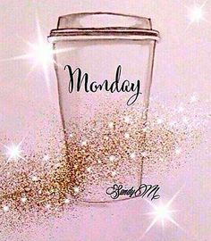 Happy Monday. Good morning. Coffee