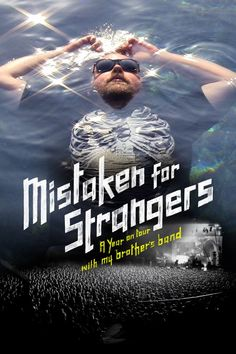 Mistaken for Strangers primary poster. See the movie photo now on Movie Insider. Tv Series Online, Movies Online, Film Mistakes, Streaming Anime, Michael Moore, Best Documentaries, Music Film, Types Of Music, Poses