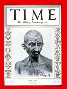 """Saint Gandhi"": Man of the Year 1930  Monday, Jan. 05, 1931    Read more: http://www.time.com/time/magazine/article/0,9171,930215,00.html#ixzz1pNTJhqmI"