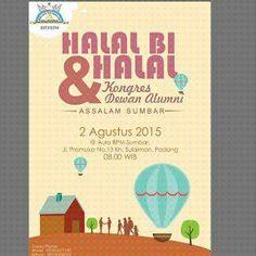 Undangan Terbuka: Halal bi Halal dan Kongres Dewan Alumni ASSALAM Sumatera Barat