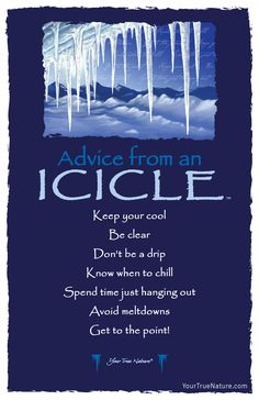 Advice from an Icicle- Postcard- Your True Nature