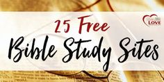 25 Free Online Bible Study Sites - BibleJournalLove.com