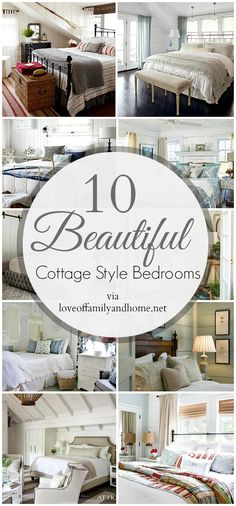 10 Cottage Style Bedrooms...Makeover Inspiration - Love of Family & Home