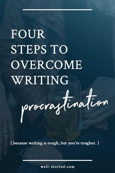 Are you struggling to get your butt in the chair and your hands on the keys? No worries. That's totally normal! Writing is hard work, but you're tougher. In this article, I'm going to break down four steps you can take to overcome procrastination anytime